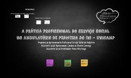A PRÁTICA PROFISSIONAL DO SERVIÇO SOCIAL NO AMBULATÓRIO DE P