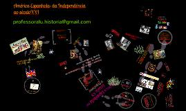 América Espanhola: da Independência ao Século XXI