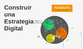 Copy of Construir una estrategia digital