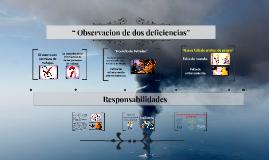""""""" Observacion de dos deficiencias"""""""