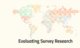 Evaluating Survey Research