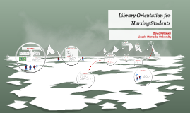 Library Orientation Nursing ASN/BSN