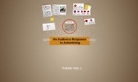 An Audienc's Response to Avertising