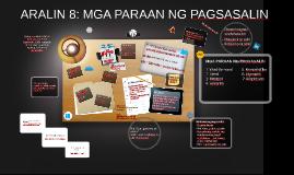 Copy of ARALIN 8: MGA PARAAN NG PAGSASALIN
