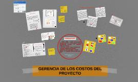 Copy of Elementos de la gestión de costos del proyecto y programació