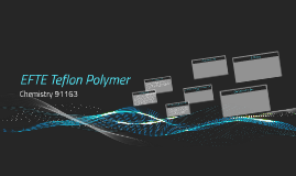 EFTE Teflon Polymer