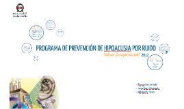 Copy of Programa de prevención de riesgo de hipoacusia laboral