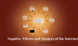 Negative  Effects and Dangers of the Internet