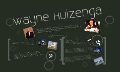 Wayne Huizenga Biography