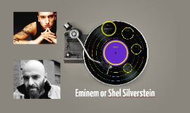 Eminem or Shel Silverstein