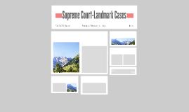 Supreme Court-Landmark Cases