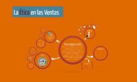 Copy of La Ética en las Ventas