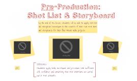 Pre-Production: Shot List & Storyboard