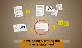 Copy of developing & writing a thesis statement