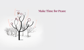 Make Time for Peace