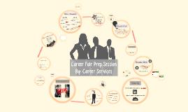 Career Fair Prep Session-short version- 2017