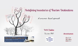 Redefining boundaries of tourism destinations: a consumer based approach