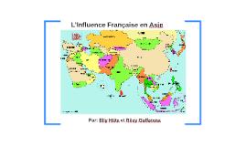 L'influence Française en Asie