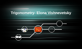 Trigonometry- Elona Vishnevetsky