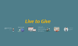 Copy of Live to Give 2.0