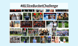ALS: Ice Bucket Challenge