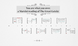You are what you own: a Marxist reading of The Great Gatsby