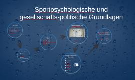 Sportpsychologisvhe und gesellschaftliche Grundlagen