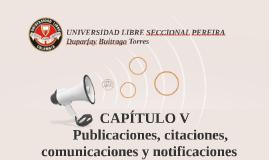 CAPÍTULO VPublicaciones, citaciones, comunicaciones y notif