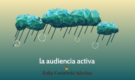 la audiencia activa