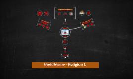 Buddhisme - Religion C