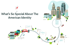 What's so Special About the American Identity