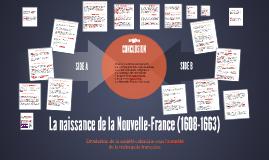 La naissance de la Nouvelle-France (1608-1663)