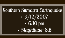 Southern Sumatra Earthquake
