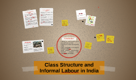Class Structure and Informal Labour in India