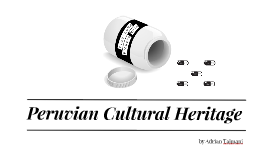 Peruvian Cultural Heritage