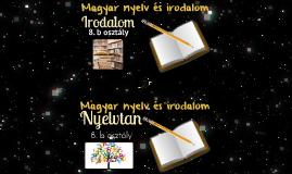 2018-2019. BEVEZETŐ TANÓRA Magyar nyelv és irodalom 8. b