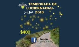 TEMPORADA DE LUCIERNAGAS 2018