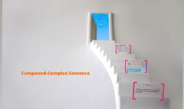 Copy of Compound-Complex Sentence