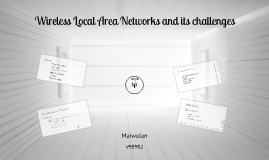 Copy of Wireless Networks Presentation