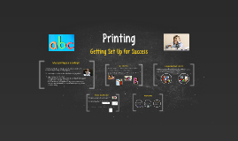 In-Service Printing: Getting Started