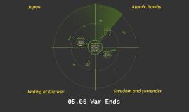 05.06 War Ends