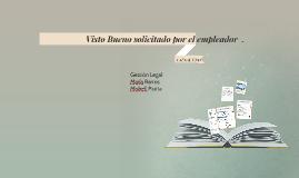 Copy of Visto Bueno por primera causal