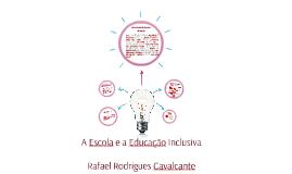A Escola e a Educação Inclusiva