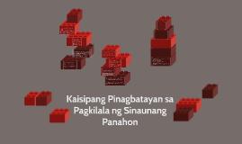 Kaisipang Pinagbatayan sa Pagkilala ng Sinaunang Panahon