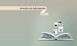Derecho a la Información.