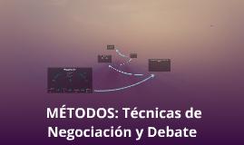 Negociación: Técnicas de Negociación y Debate