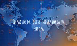 """Impactos da """"crise migratória na Europa"""
