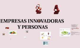 EMPRESAS INNOVADORAS Y PERSONAS