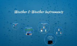 Weather & Weather Instruments
