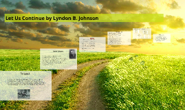 Copy of Let Us Continue by Lyndon B Johnson